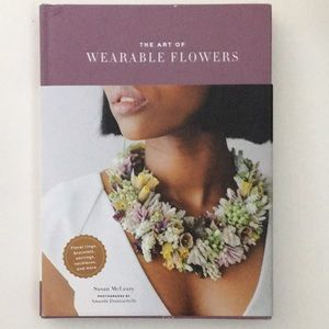 The Art Of Wearable Flowers By Susan McLeary